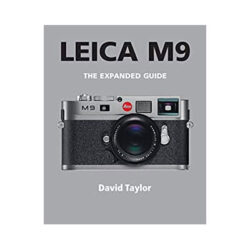 Leica M9 Expanded Guide